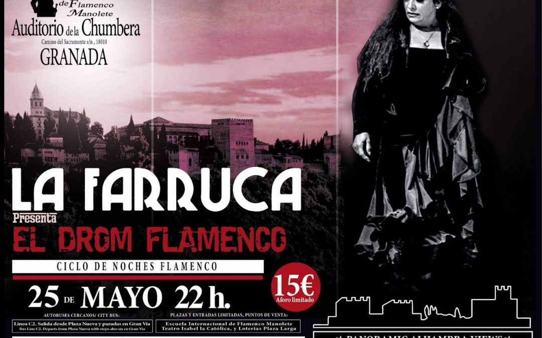 "La Farruca presenta ""El Drom Flamenco"""