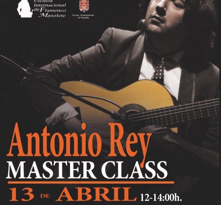 Masterclass de Antonio Rey, no te lo puedes perder!