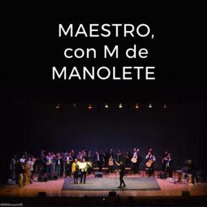 MaestroConMdeManolete