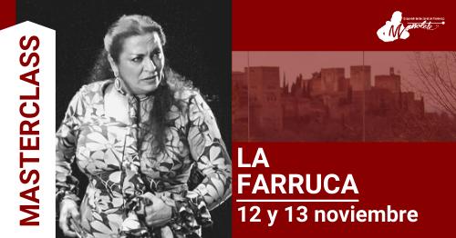 La Farruca Masterclass